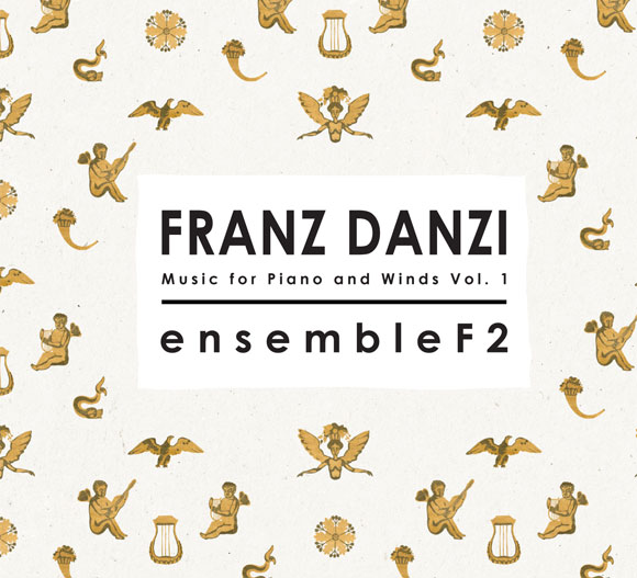 Franz Danzi: Music for Piano and Winds Vol.1 emsembleF2