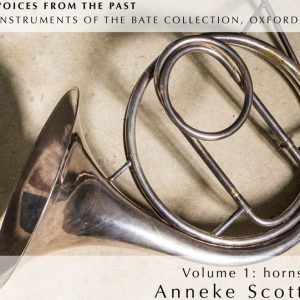 """VOICES FROM THE PAST"" Vol. 1 HORNS Anneke Scott (horns) & others"