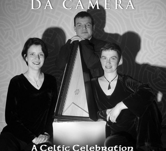 A CELTIC CELEBRATION Da Camera