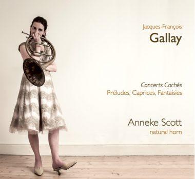 Jacques-François Gallay PRELUDES, CAPRICES & FANTAISIES Anneke Scott (natural horn)